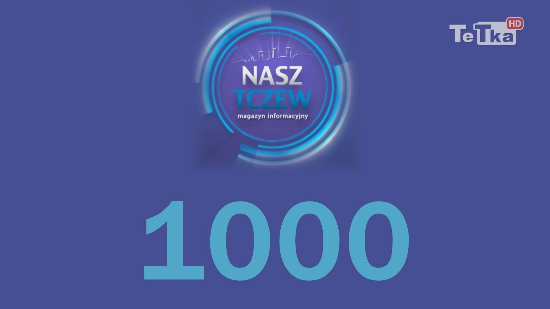 1000 Nasz Tczew